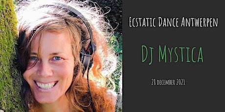 Ecstatic Dance Antwerpen * Dj Mystica billets
