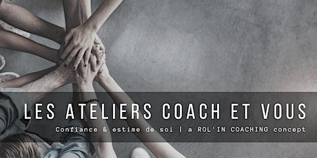 Atelier coach & vous billets