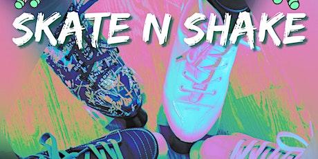 Skate N Shake Roller Session tickets