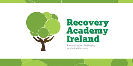 Recovery Academy of Ireland Launch Strategic Plan 2021-2023 tickets
