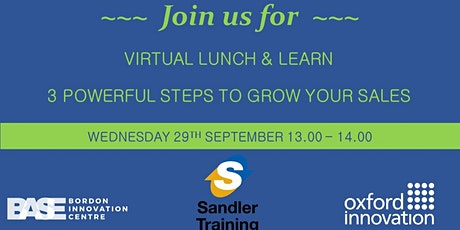 3 Powerful Steps to Grow Your Sales, a Virtual Lunch & Learn tickets