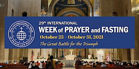 International Week of Prayer and Fasting - Virtual Conference (2021) tickets