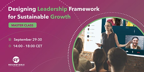 Master Class - Designing Leadership Framework for Sustainable Growth tickets