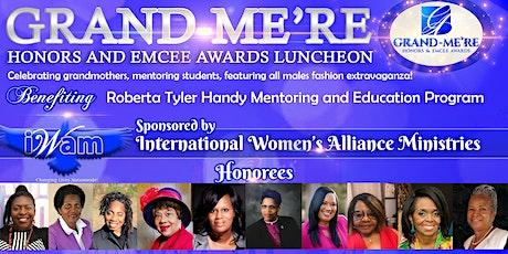 IWAM - Intl Women's Alliance Ministries- Grandme're Honors & Emcee  Awards tickets