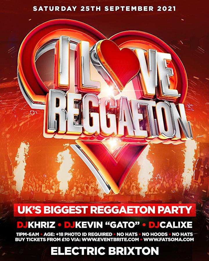 I LOVE REGGAETON - UK'S #1 REGGAETON PARTY @ ELECTRIC BRIXTON - LONDON image