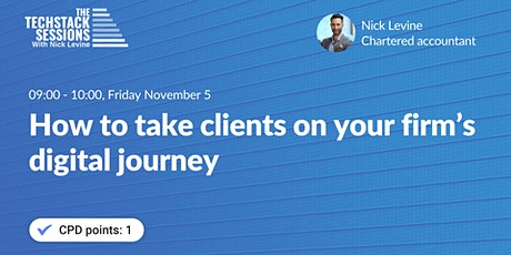 How to take clients on your firm's digital journey Tickets