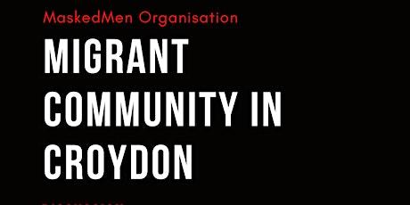 MIGRANT COMMUNITY IN CROYDON tickets