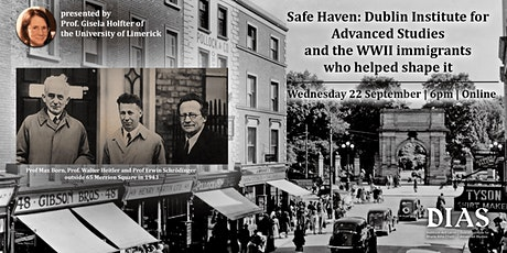 Safe Haven: DIAS and the WWII immigrants who helped shape it tickets