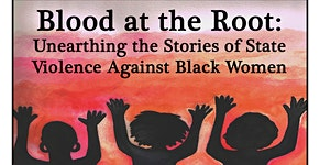 Blood at the Root: Unearthing the Stories of State...