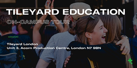 On-Campus Tours - Tileyard Education 2021/2022 tickets