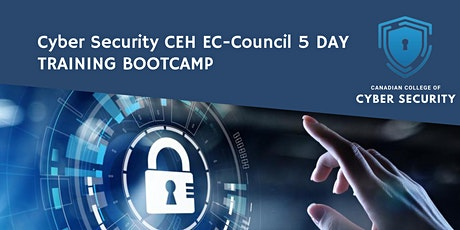 Cyber Security 5 Day Training in Vancouver tickets