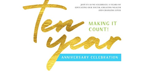 Making It Count! 10 Year Anniversary Celebration tickets