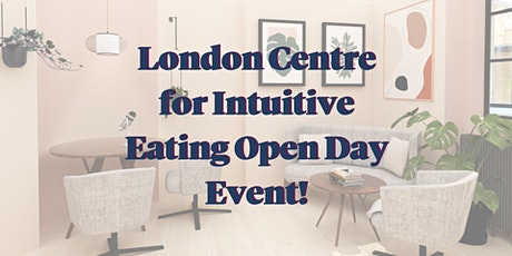 London Centre for Intuitive Eating Open Day Event! tickets