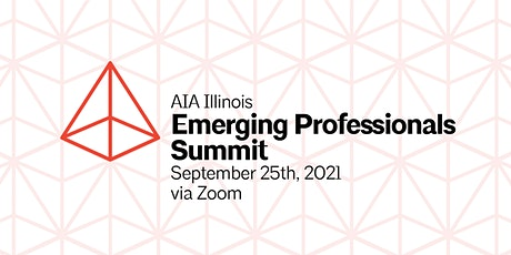 AIA Illinois Emerging Professional Annual Summit tickets
