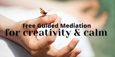 Meditation for Creativity & Calm tickets