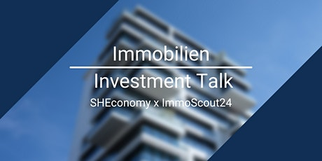 Immobilien Investment Talk Tickets