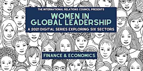 Women in Global Leadership: Finance & Economics tickets
