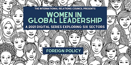 Women in Global Leadership: Foreign Policy tickets