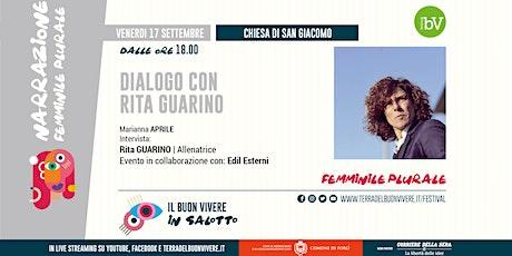 #BV21 • Dialogo con Rita Guarino, intervistata da Marianna Aprile biglietti