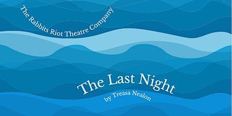 The Last Night by Treasa Nealon tickets