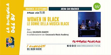 #BV21 • Ariane Salimata Diakite in concerto - Women In Black biglietti