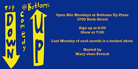 Top Down Comedy Open Mic at Bottoms up Pizza tickets
