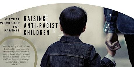 Raising Anti-Racist Children tickets