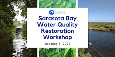 Sarasota Bay Water Quality Restoration Workshop tickets