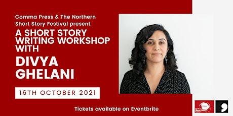 Short story writing workshop with Divya Ghelani tickets