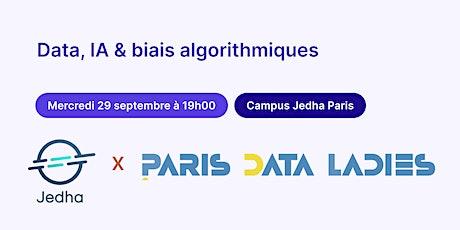 Data, IA & biais algorithmiques : PDL x Jedha billets