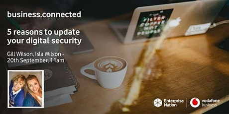 business.connected: Five reasons to update your digital security tickets