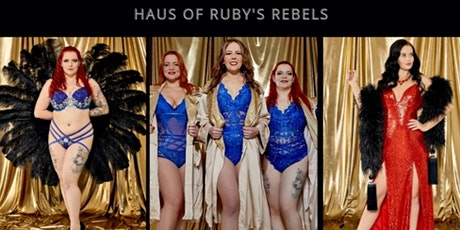 Haus of Ruby's Rebels Burlesque & Cabaret Showcase tickets