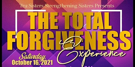 The Total Forgiveness Experience tickets