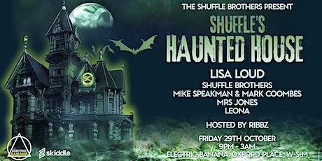 SHUFFLE`S HAUNTED HOUSE tickets
