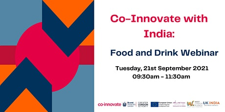 Co-Innovate with India: Food and Drink Webinar tickets