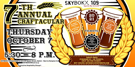 7th Annual Craftacular, Beer Tasting Event at SKYBOKX 109 in Natick, MA tickets