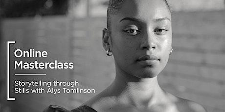 Online Masterclass | Storytelling through Stills with Alys Tomlinson tickets