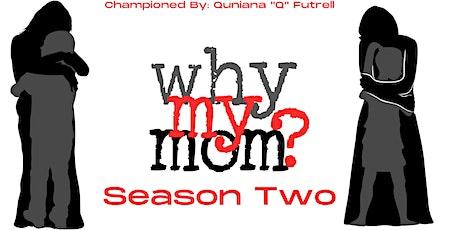 Why My Mom Season 2 Celebration tickets