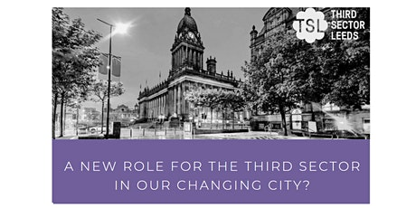 A New Role for the Third Sector in our Changing City? tickets