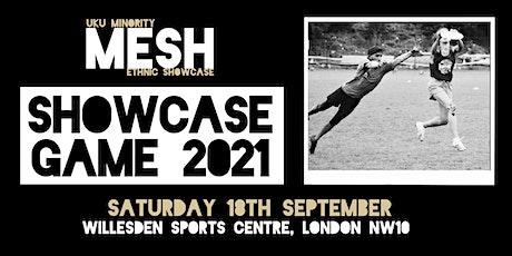 UK Ultimate: MESH Showcase Game 2021 tickets
