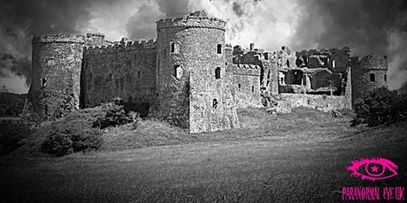 Carew Castle Pembrokeshire Ghost Hunt paranormal Eye UK tickets