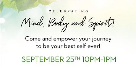 Celebrating Mind, Body and Spirit! tickets