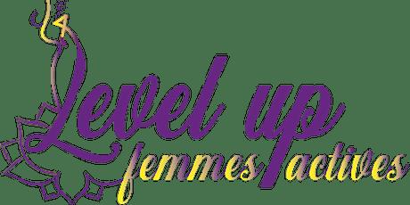 Level Up Femmes Actives 2° édition billets