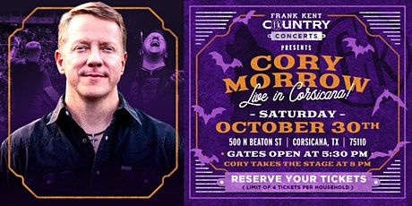 Cory Morrow Live in Corsicana - Presented by Frank Kent Country Concerts! tickets