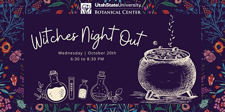 Witches Night Out - Botanical Lotions & Potions tickets