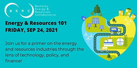 Energy and Resources 101 tickets