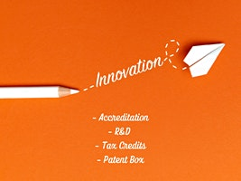 Innovation Accreditation, R&D Tax Credits and Patent Box