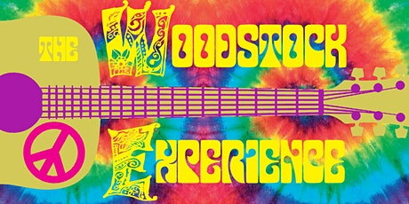THE WOODSTOCK EXPERIENCE - A hippie dinner tickets