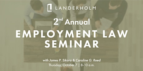 Landerholm's 2nd Annual Employment Law Seminar tickets