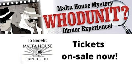"Malta House ""WHODUNIT"" Mystery Dinner Experience tickets"
